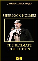 Sherlock Holmes The Ultimate Collection